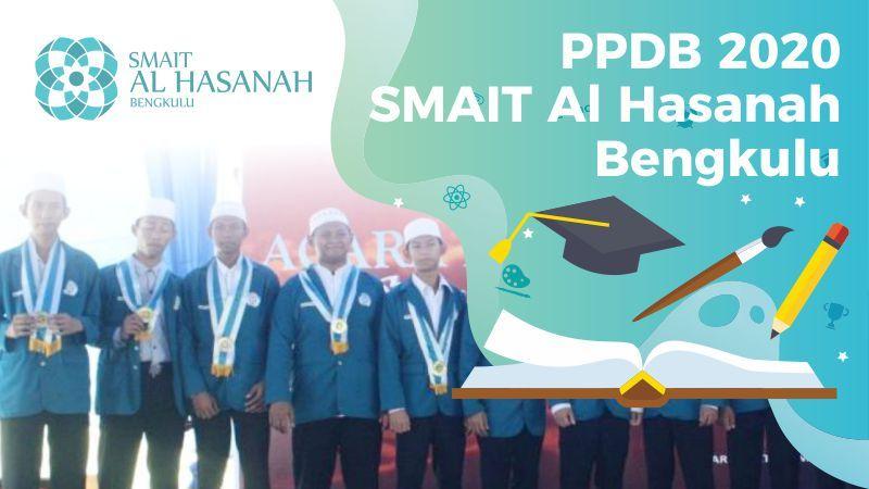 Informasi Penerimaan Peserta Didik Baru (PPDB) SMAIT Al Hasanah Tahun 2020