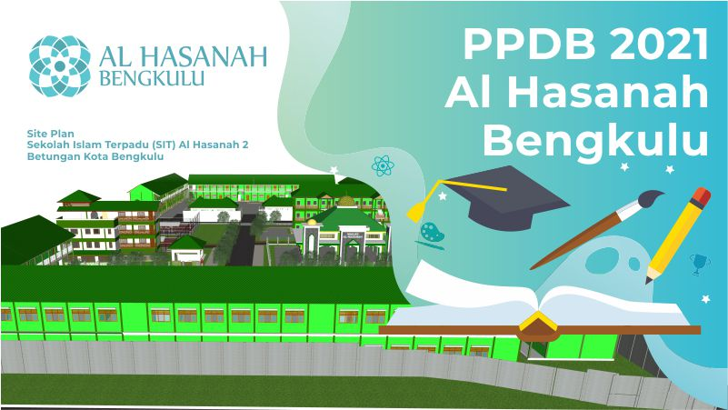 Informasi PPDB Yayasan Al Hasanah Bengkulu TA. 2021-2022